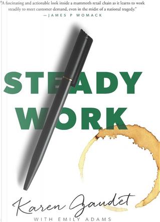 Steady Work by Emily Adams, Karen Gaudet