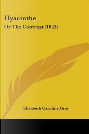 Hyacinthe by Elizabeth Caroline Grey