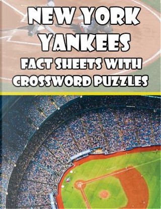 New York Yankees Fact Sheets with Crossword Puzzles by Mega Media Depot