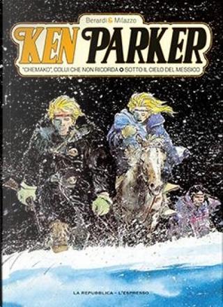 Ken Parker (GEDI) - Vol. 3 by Giancarlo Berardi