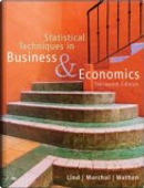 Statistical Techniques in Business and Economics with Student CD by Douglas A. Lind, Samuel A. Wathen, William G. Marchal