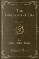The Improvement Era, Vol. 37 by Heber Jeddy Grant