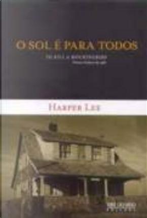 O sol é para todos by Harper Lee