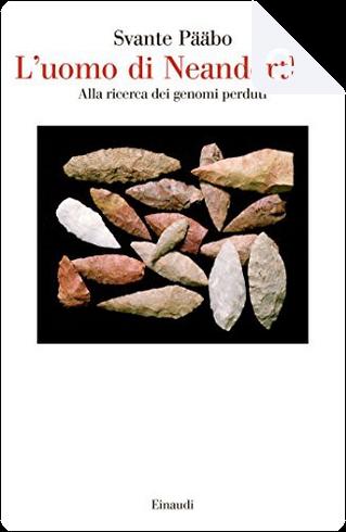 L'uomo di Neanderthal by Svante Pääbo