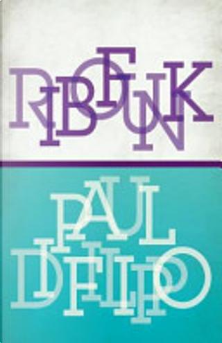 Ribofunk by Paul Di Filippo