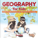 Geography for Kids | Continents, Places and Our Planet Quiz Book for Kids | Children's Questions & Answer Game Books by Dot Edu