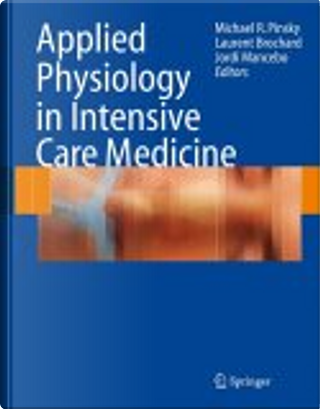 Applied Physiology in Intensive Care Medicine by