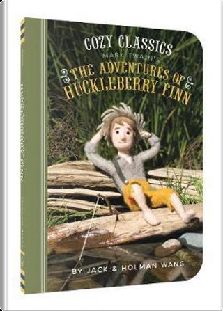 Mark Twain's The Adventures of Huckleberry Finn by Jack Wang