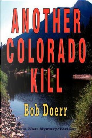 Another Colorado Kill by Bob Doerr