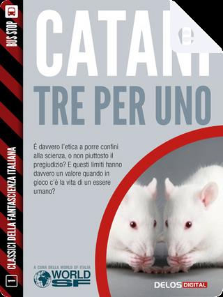 Tre per uno by Vittorio Catani