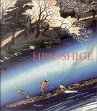 Hiroshige by Henry D. Smith II, Matthi Forrer, Suzuki Juzo