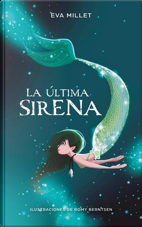 La última sirena by Eva Millet