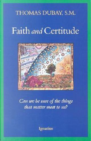 Faith and Certitude by Thomas DuBay