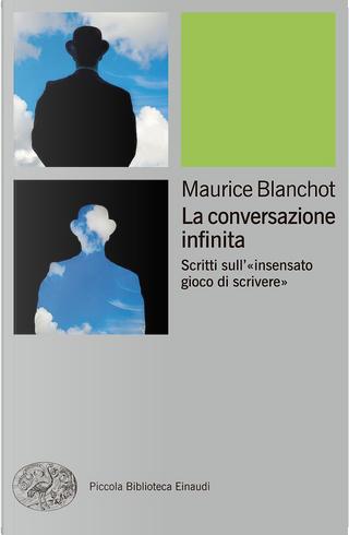 La conversazione infinita by Maurice Blanchot