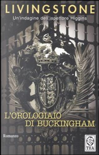 L'orologiaio di Buckingham by J. B. Livingstone