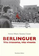 Berlinguer by Simone Siliani, Susanna Cressati