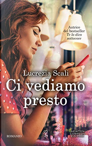 Ci vediamo presto by Lucrezia Scali