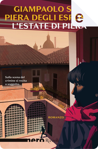 L'estate di Piera by Giampaolo Simi, Piera Degli Esposti