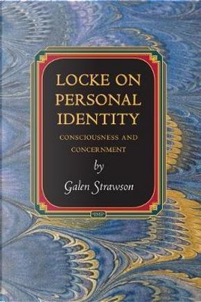 Locke on Personal Identity by Galen Strawson