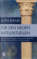 Für den neuen Intellektuellen by Ayn Rand