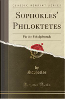 Sophokles' Philoktetes by Sophocles Sophocles