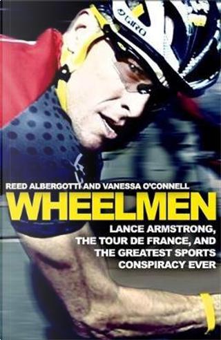 Wheelmen by Reed Albergotti