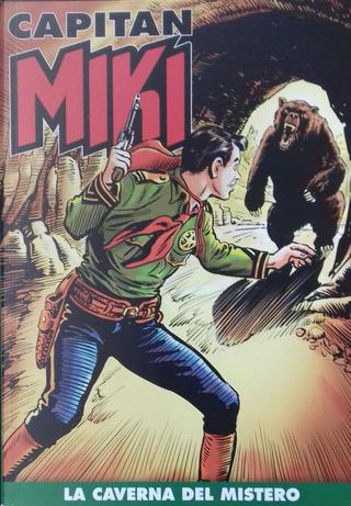 Capitan Miki n. 115 by Amilcare Medici, Davide Castellazzi
