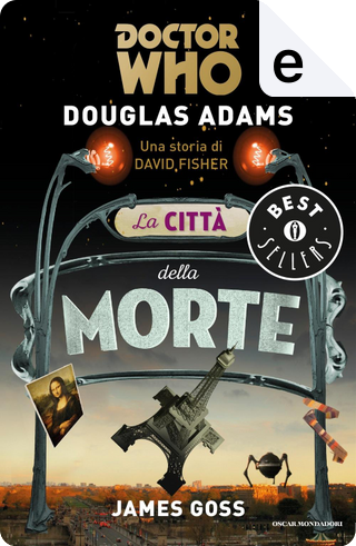 DOCTOR WHO. La città della morte by Douglas Adams
