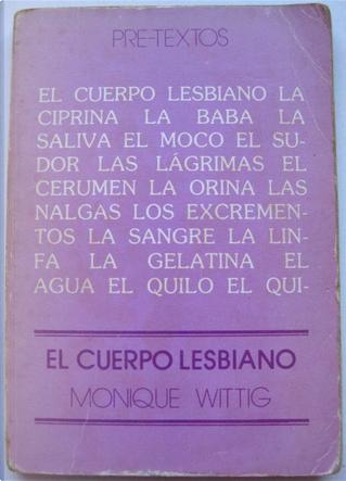 El cuerpo lesbiano by Monique Wittig