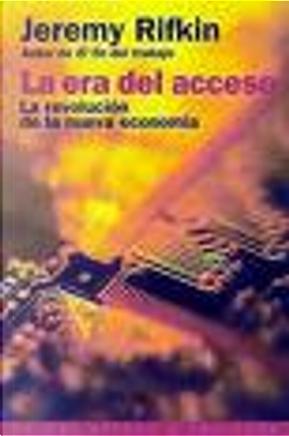 La Era Del Acceso by Jeremy Rifkin