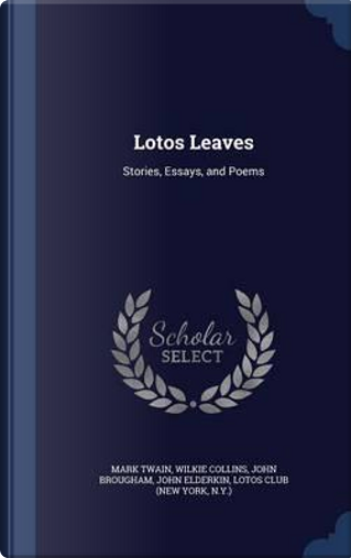 Lotos Leaves by Mark Twain
