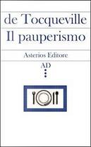Il pauperismo by Alexis de Tocqueville