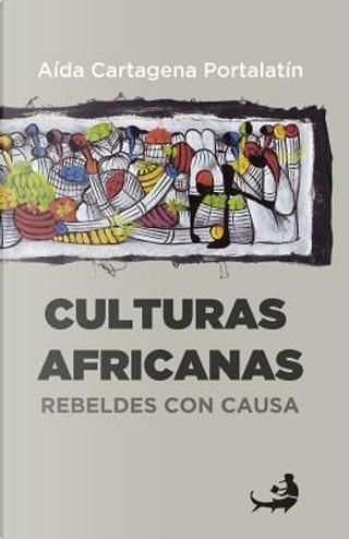 Culturas africanas/African cultures by Aida Cartagena Portalatin