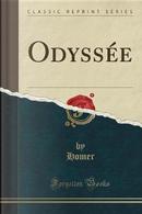 Odyssée (Classic Reprint) by Homer Homer