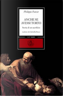 Anche se avessi torto by Philippe Forest