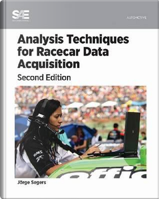 Analysis Techniques for Racecar Data Aquisition by Jorge Segers