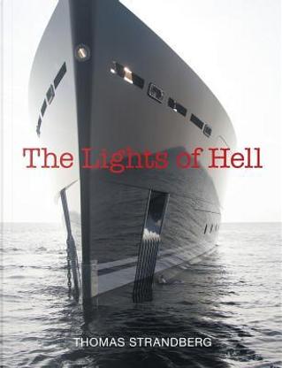 The Lights of Hell by Thomas Strandberg