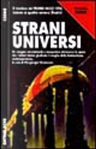Strani universi by Adam-Troy Castro, Allen Steele, Geoffrey A. Landis, Paul Levinson, Robert Reed