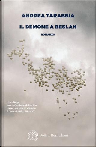 Il demone a Beslan by Andrea Tarabbia