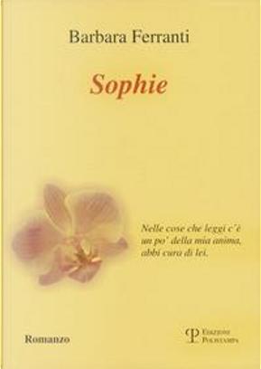 Sophie by Barbara Ferranti