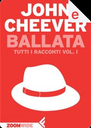 Ballata by John Cheever