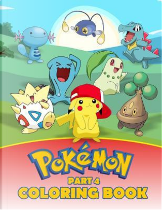 Pokemon Coloring Book Part 4 by Rainbow Books