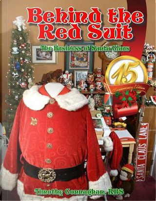 Behind the Red Suit by Timothy P. Connaghan