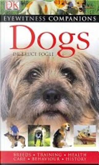 Dogs by Bruce Fogle