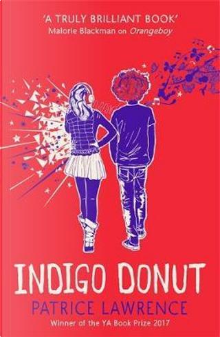 Indigo Donut by Patrice Lawrence