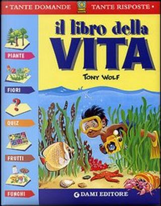 Il libro della vita by Casalis Anna, Giuseppe Zanini