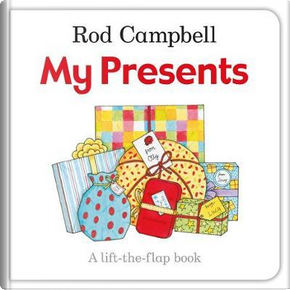My Presents by Rod Campbell