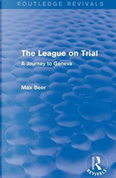 The League on Trial (Routledge Revivals) by Max Beer
