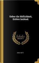 Ueber Die Höflichkeit, Drittes Laufend. by Karl Hilty