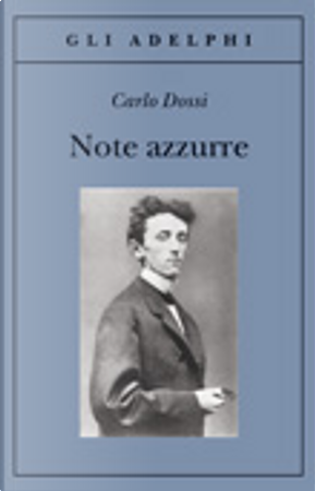 Note azzurre by Carlo Dossi
